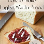 HJow to make no-knead English Muffin bread