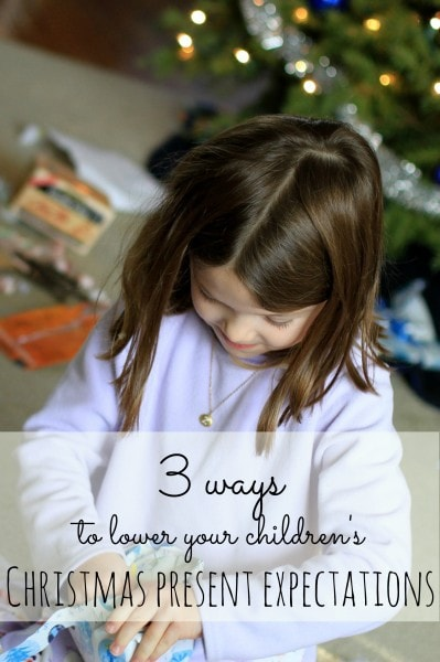 Post image for Three ways to lower children's Christmas present expectations