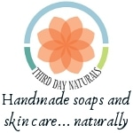 Third Day Naturals Handmade Soaps and Skincare