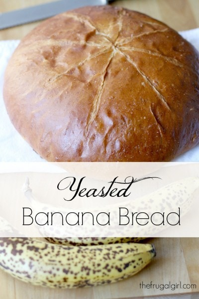 How to make yeasted banana bread the frugal girl how to make yeasted banana bread forumfinder Images