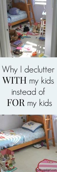 Why I declutter WITH my kids instead of FOR my kids
