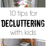 10 tips for decluttering with kids