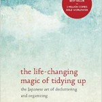 What I thought of The Life Changing Magic of Tidying Up