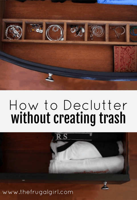How to declutter without creating trash