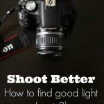 Shoot Better |On Lighting (Part 2)