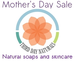 Third Day Naturals Mothers day sale