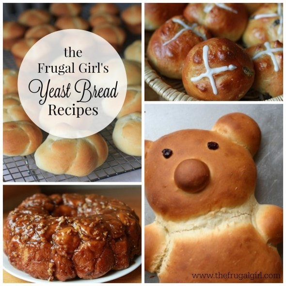 the Frugal Girl's Yeast Bread Recipes