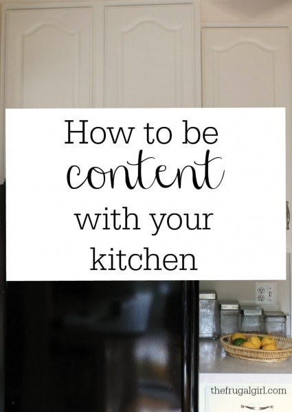 How to be content with your kitchen
