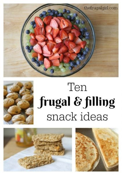 10 frugal & filling snack ideas for kids and teens