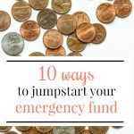 10 ways to jumpstart your emergency fund this month!