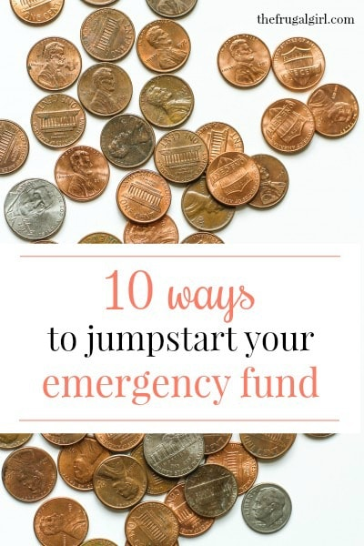 10 ways to jumpstart your emergency fund