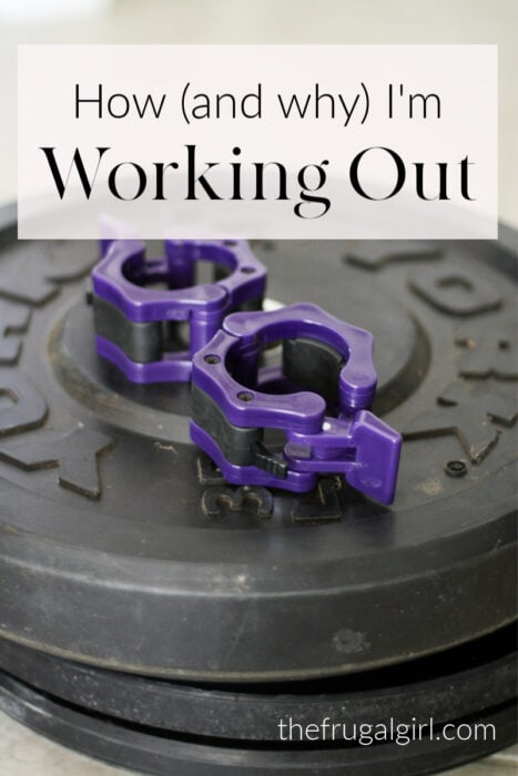 How and why I'm working out
