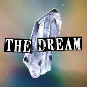 The Dream podcast review