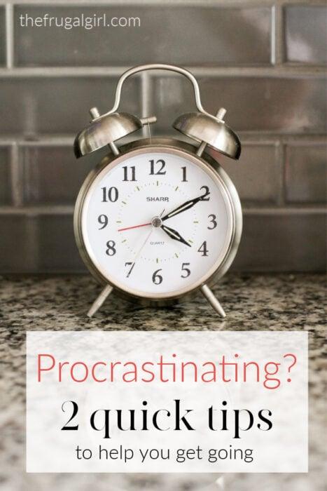 2 Tips to Help Stop Procrastination
