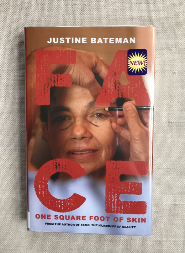 """The book """"Face"""" by Justine Bateman."""